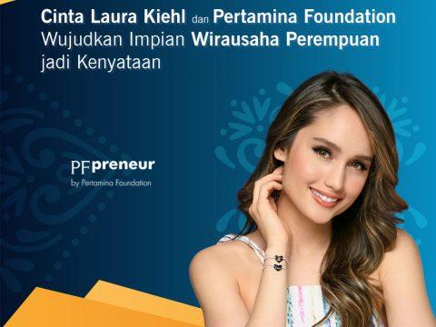 Kolaborasi Pertamina Foundation dan Cinta Laura, Wujudkan Kewirausahaan Perempuan